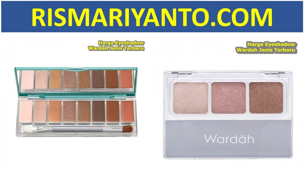 Harga Eyeshadow Wardah Jenis Terbaru 2020