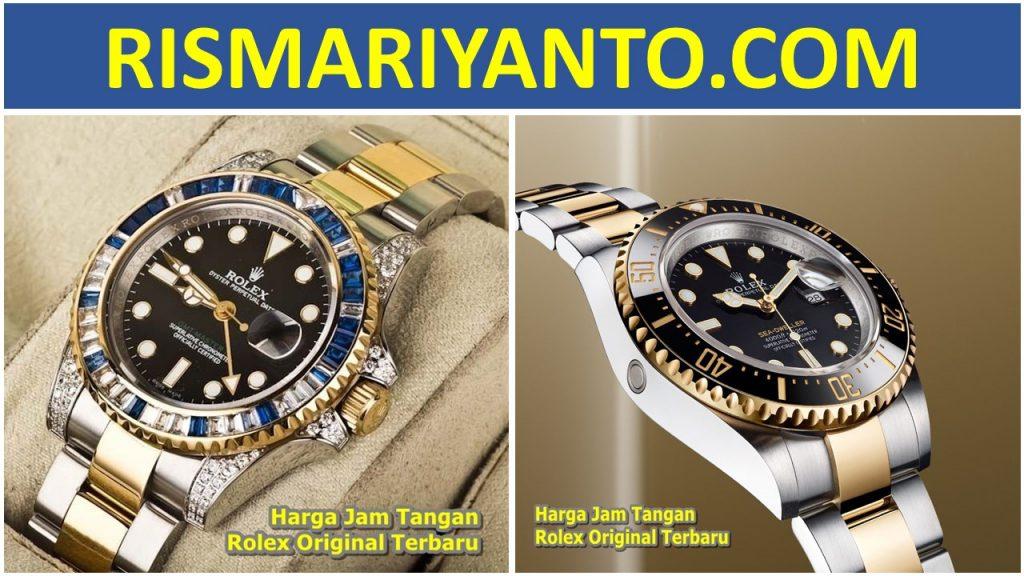 Harga Jam Tangan Rolex Original Terbaru 2020